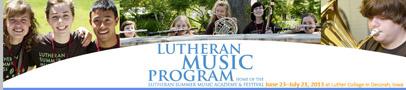 Lutheran Summer Music Program and Festival 2013