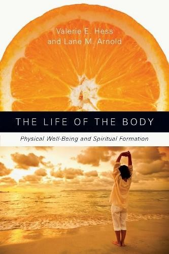 The Life of the Body book cover by Valerie Hess