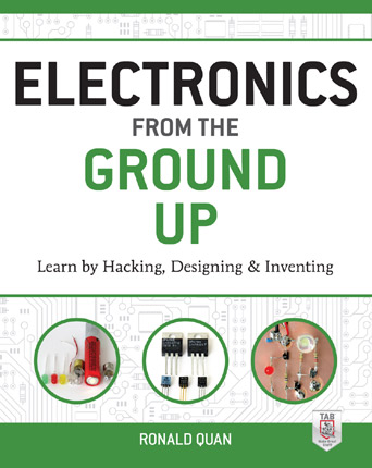 Electronics From The Ground Up