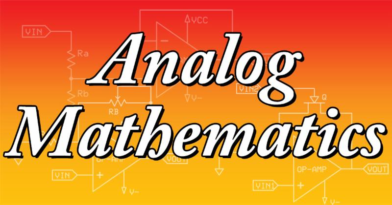 Analog Mathematics