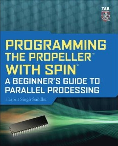 Programming the Propeller with Spin_ A Beginner_s Guide to Parallel Processing