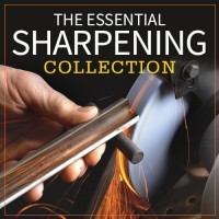 PWW's The Essential Sharpening Collection, including The Perfect Edge.