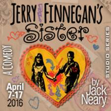 Jerry Finnegan's Sister @ Unity Theatre | Brenham | Texas | United States
