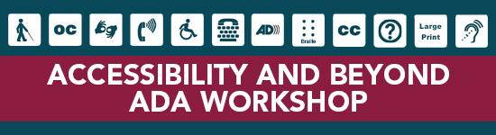 Accessibility and Beyond_ ADA Workshops