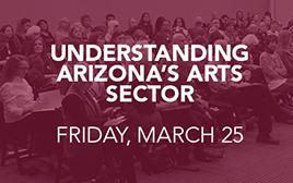 Understanding Arizona_s Arts Sector