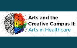 Arts and the Creative Campus_ Arts in Healthcare