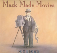 Mack Made Movies by Dan Brown