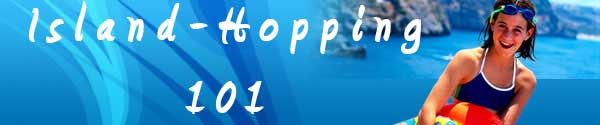 Island Hopping 101 header image