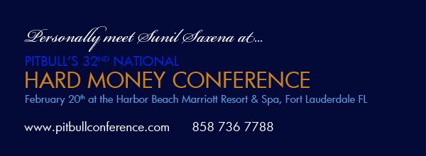 Personally Meet Sunil Saxena at Pitbulls Hard Money Conference