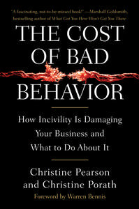 Cost of Bad Behavior