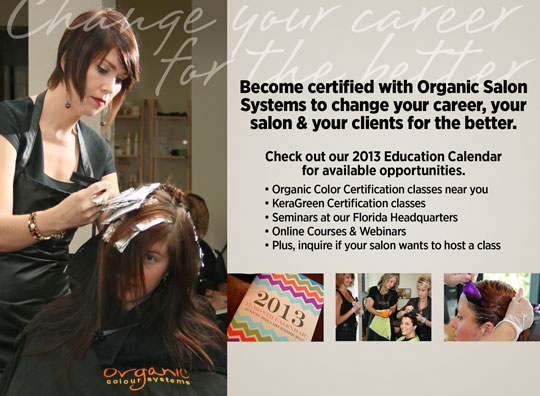 Organic Salon Systems 2013 Education Opportunities