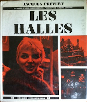 Les Halles - Andre Prevert