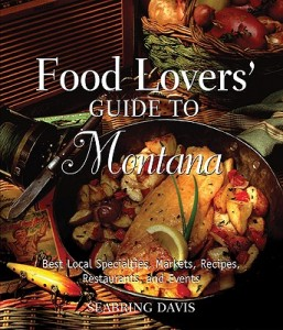 Food Lovers' Guide to Montana