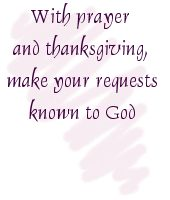 with prayer and thanks