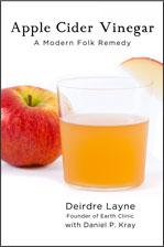 Apple Cider Vinegar, A Modern Folk Remedy