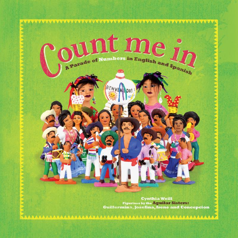 Count me in! Mexican Folk Art Numbers in English and Spanish