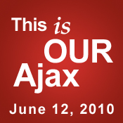 This is OUR Ajax