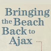 Bringing Back the Beach to Ajax