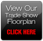View Our Trade Show Floorplan -- CLICK HERE