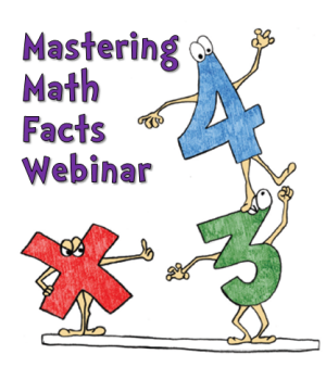 Mastering Math Facts Webinar