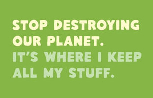 our planet...it's where I keep my stuff