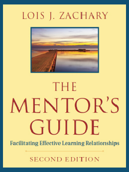 The Mentor's Guide by Dr. Lois J. Zachary