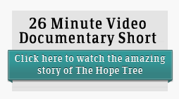 Link to The Hope Tree HD Documentary