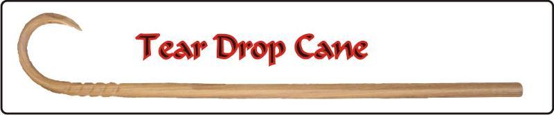 Teardrop cane