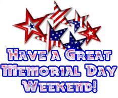 Have  A Great Memorial Weekend