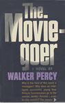 The Movie-goer by Walker Percy