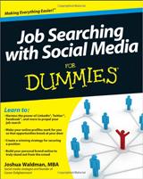 Joshua Waldman's Job Searching with Social Media for Dummies