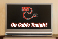 On Cable Tonight