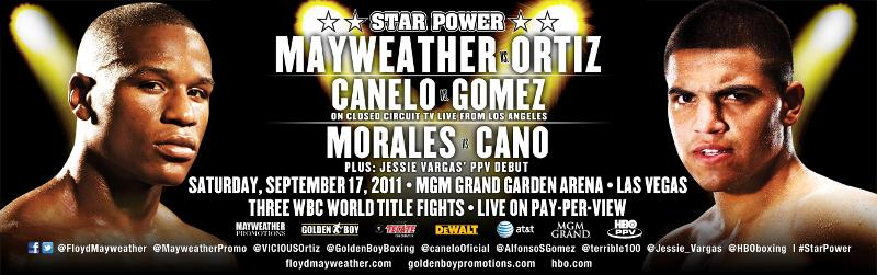 9-17-11 mayweather vs ortiz alvarez vs gomez morales vs cano updated