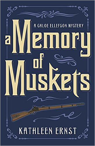 Front cover of A Memory of Muskets, the 7th Chloe Ellefson Mystery