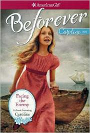 American Girl Caroline Abbott book Facing the Enemy by Kathleen Ernst.