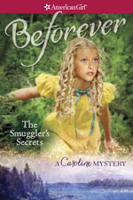 Cover of The Smugglers Secrets A Caroline Mystery written by Kathleen Ernst, published by American Girl