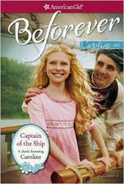 American Girl Caroline Abbott book Captain of the Ship written by Kathleen Ernst.