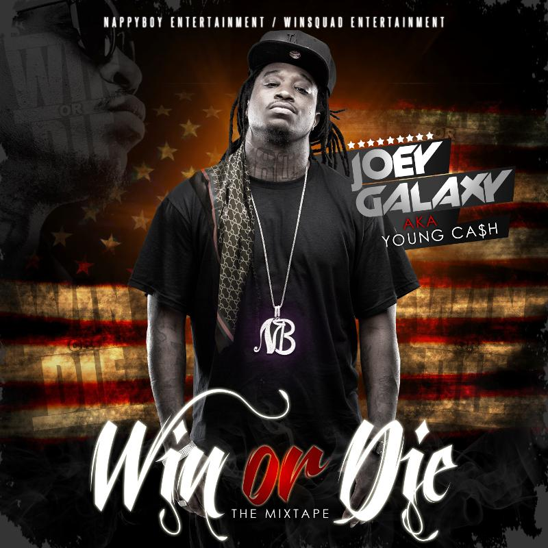 JOEY GALAXY WIN OR DIE COVER
