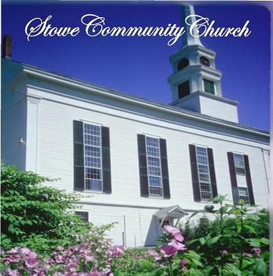Stowe Community Church July 14, 2013