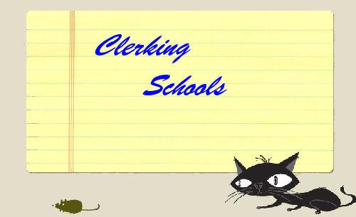 Clerking Schools
