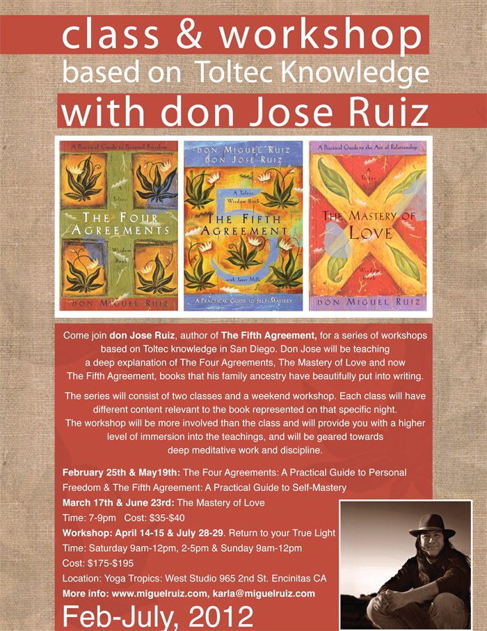 Upcoming events with don miguel ruiz toltec knowledge return to your true light platinumwayz