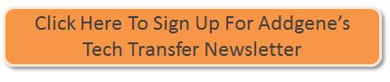 Click Here to Sign up for Addgene's TTO Newsletter