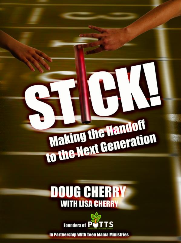 Stick! Making the Handoff to the Next Generation