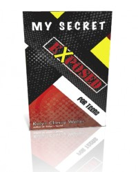 My Secret Exposed - for Teens