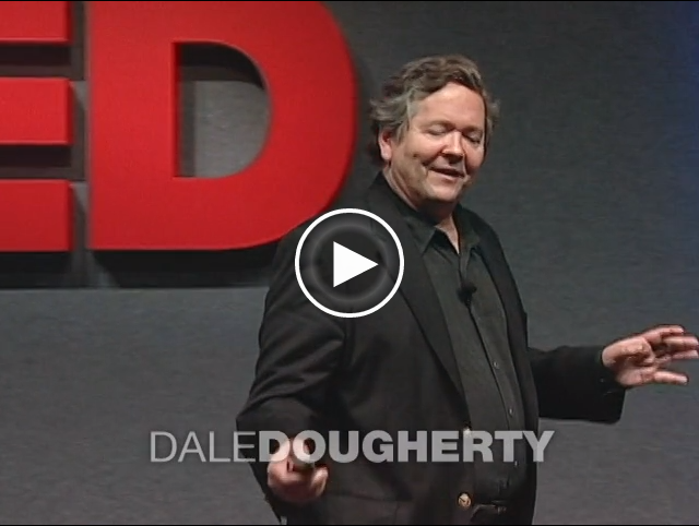 Dale Dougherty TED talk