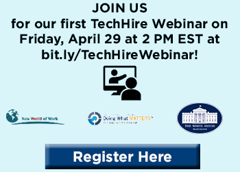 Register HERE for our first TechHire Webinar