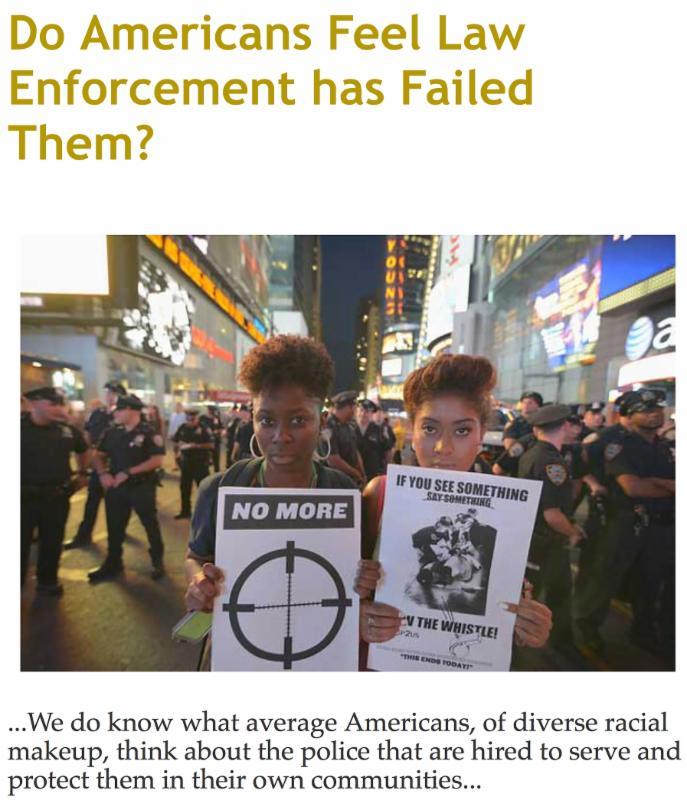 Do Americans Feel Law Enforcement has Failed Them_
