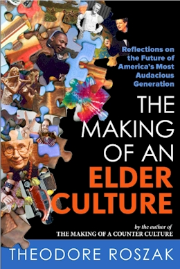 The Making of an Elder Culture