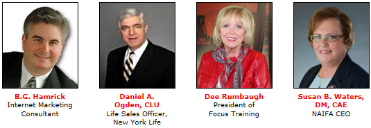 B.G. Hamrick; Daniel A. Ogden, CLU; Dee Rumbaugh; and Susan B. Waters, DM, CAE