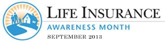 Life Insurance Awareness Month: September 2013